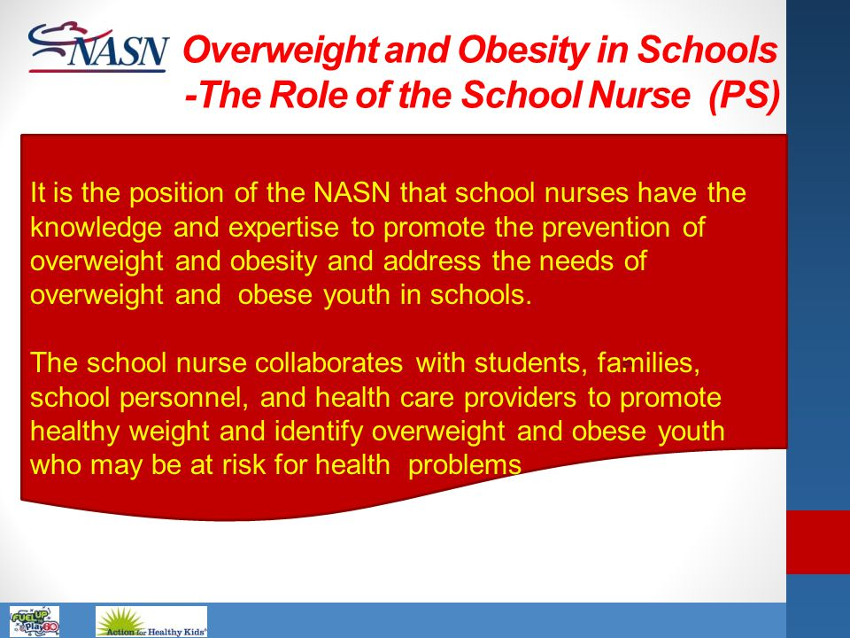 Overweight and Obesity in Schools -The Role of the School Nurse (PS)