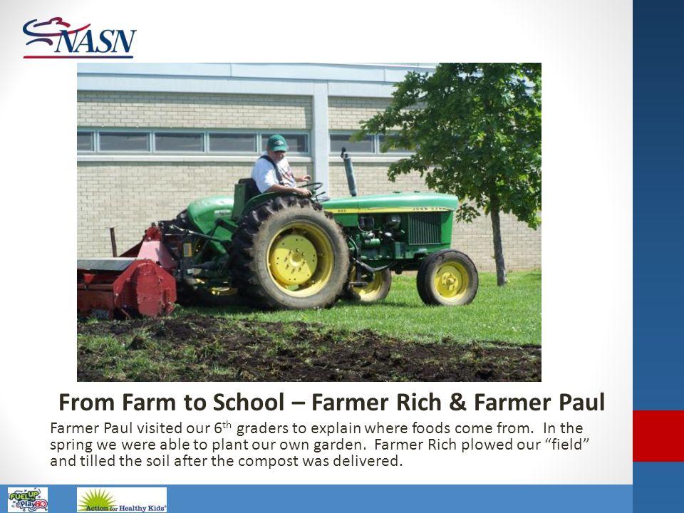 From Farm to School – Farmer Rich & Farmer Paul