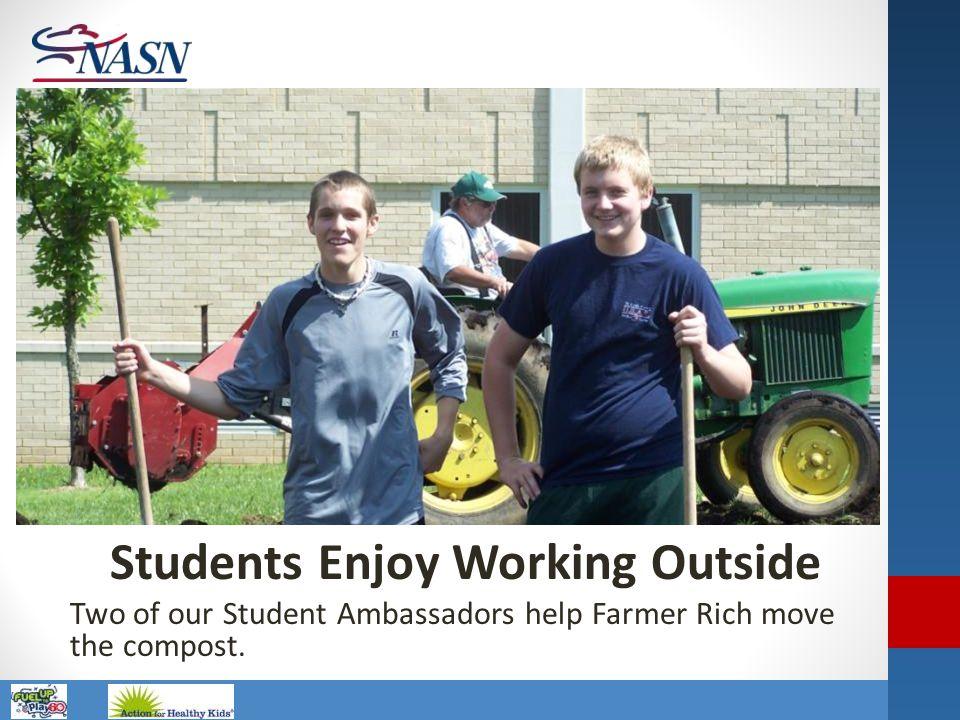 Students Enjoy Working Outside