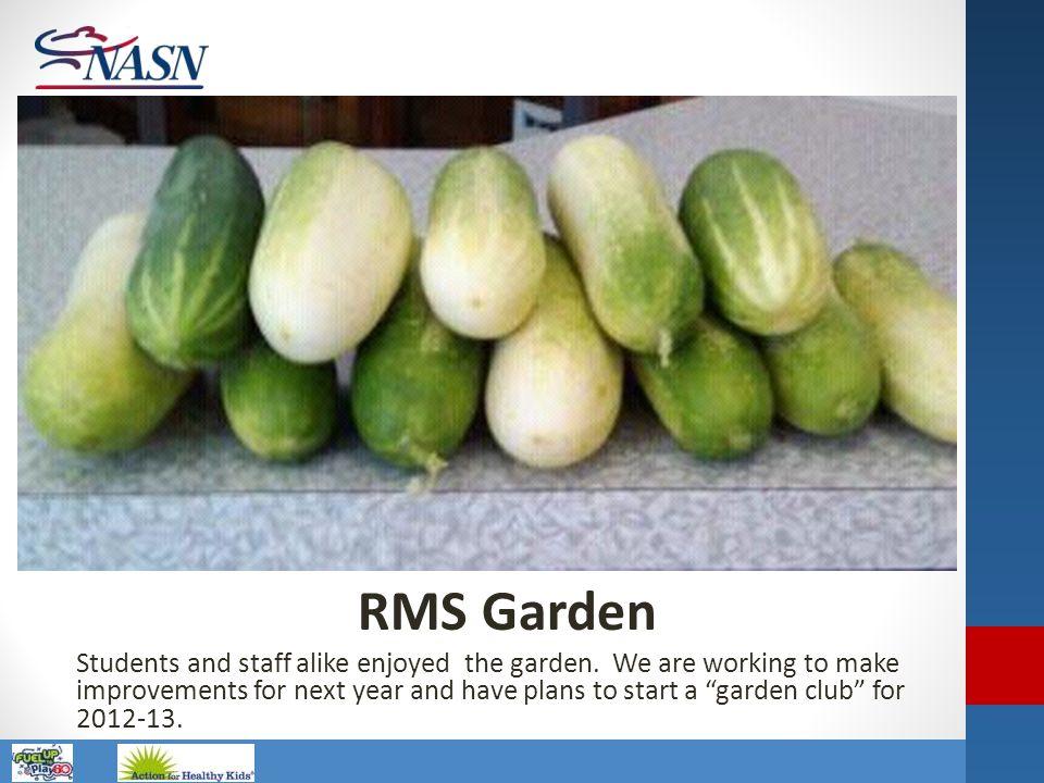 RMS Garden
