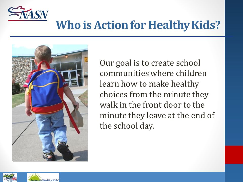 Who is Action for Healthy Kids