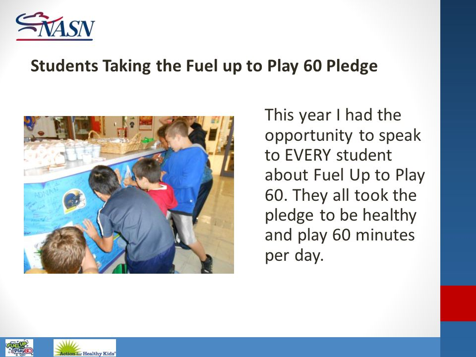 Students Taking the Fuel up to Play 60 Pledge