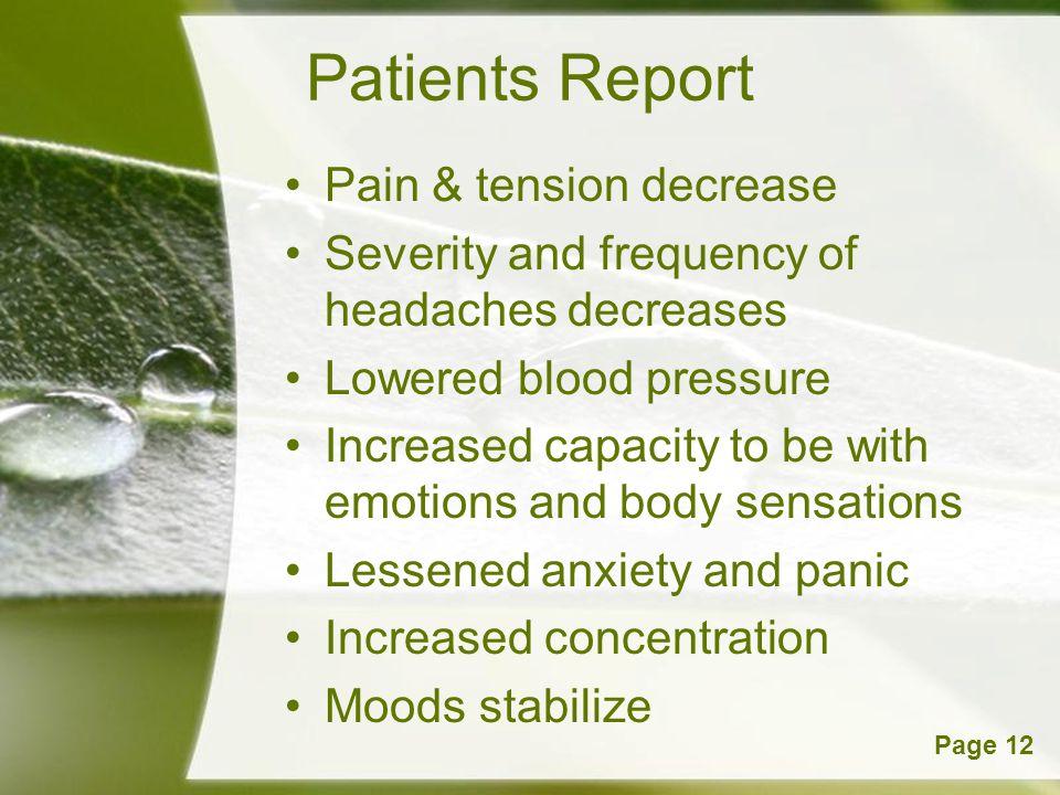 Patients Report Pain & tension decrease