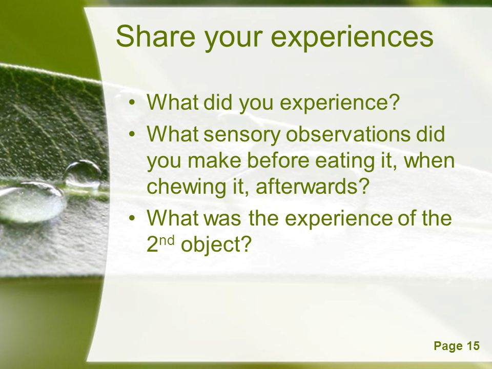 Share your experiences