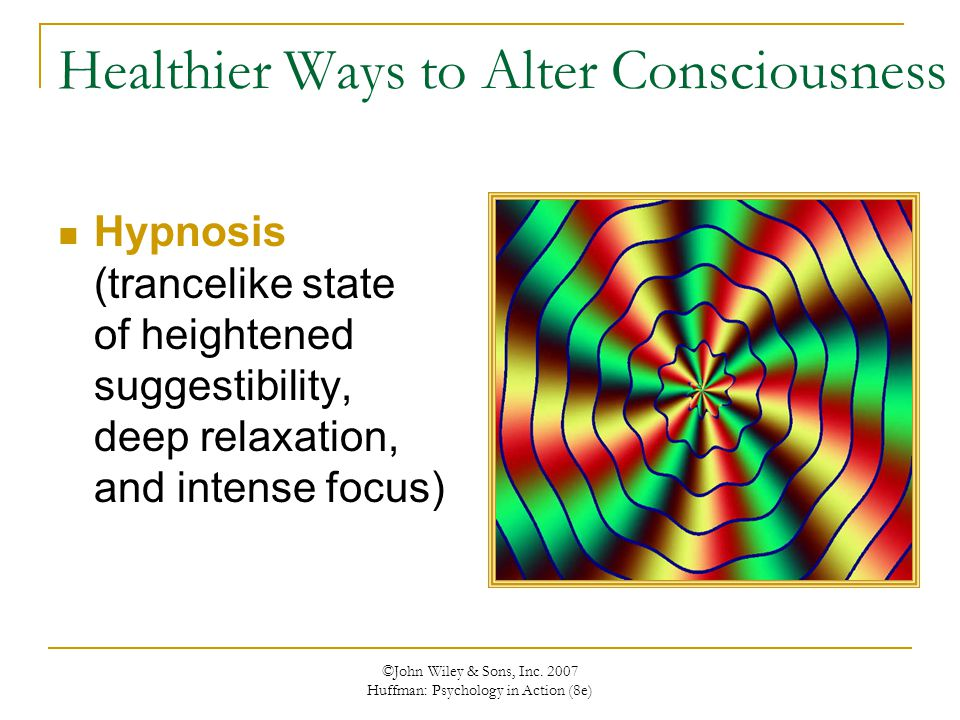 Healthier Ways to Alter Consciousness