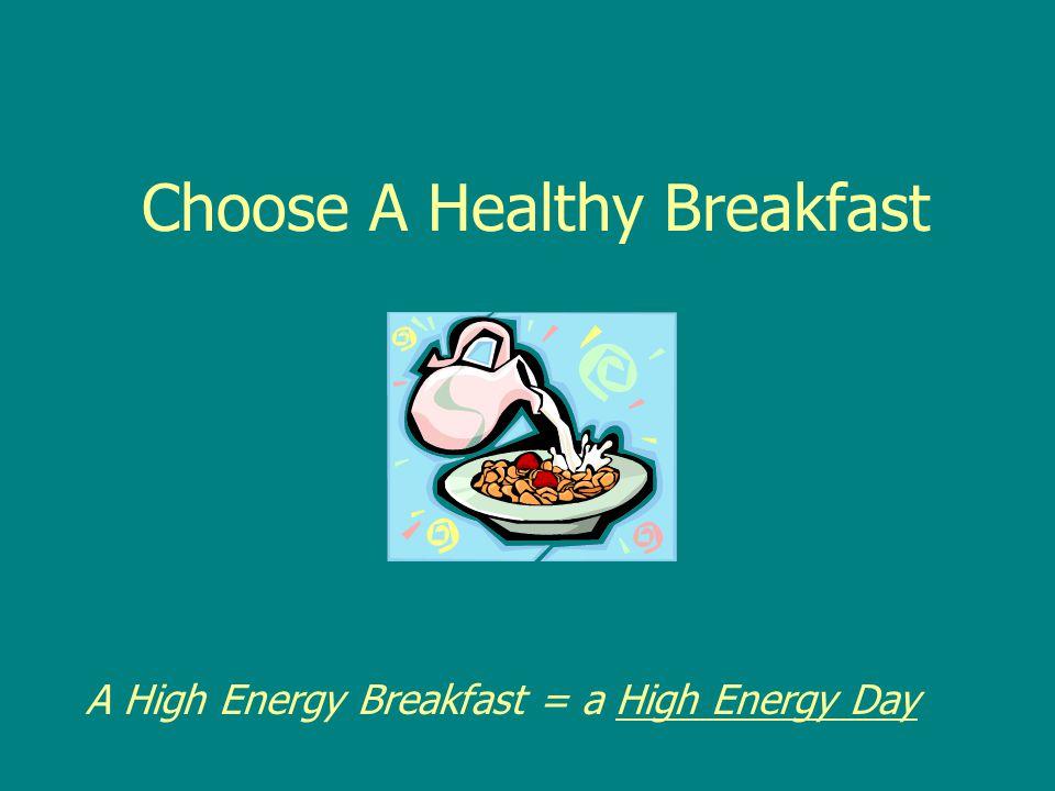 Choose A Healthy Breakfast