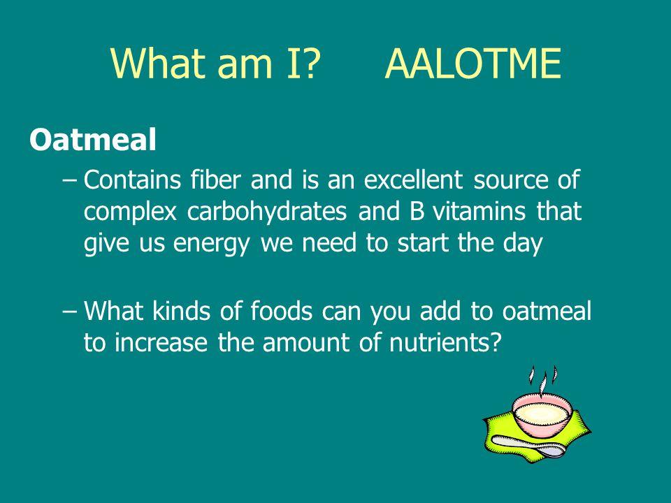 What am I AALOTME Oatmeal