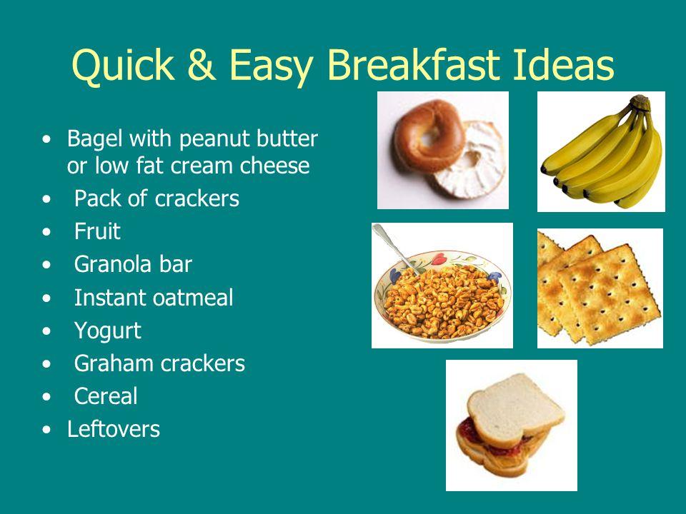 Quick & Easy Breakfast Ideas