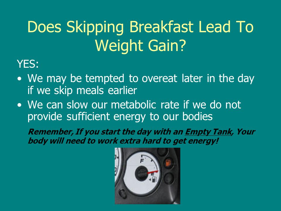 Does Skipping Breakfast Lead To Weight Gain