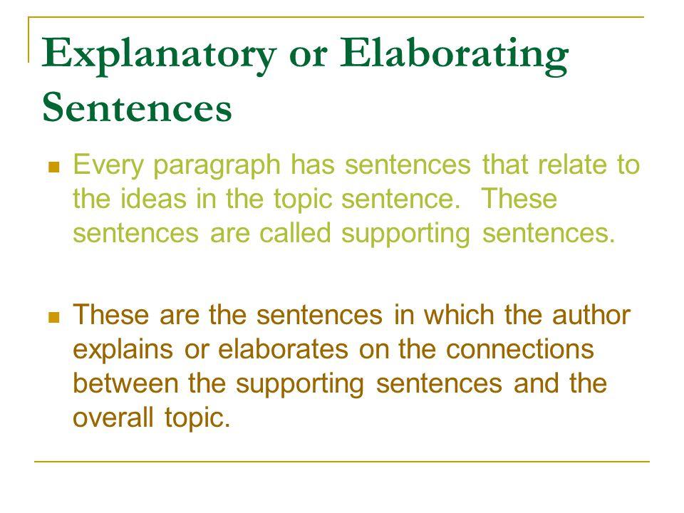 Explanatory or Elaborating Sentences