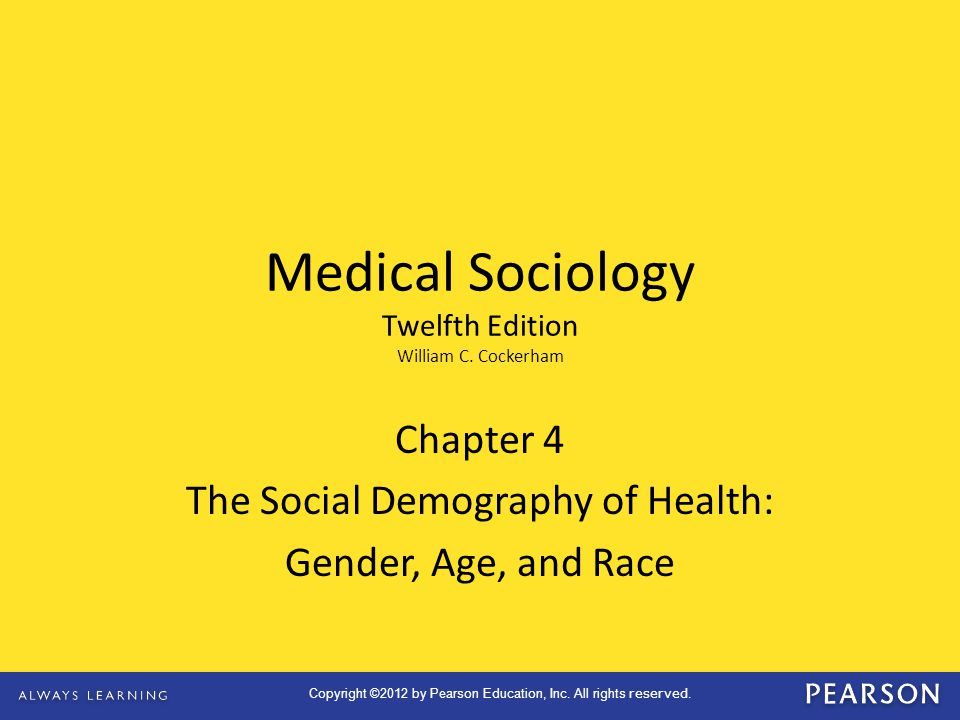 Chapter 4 The Social Demography of Health: Gender, Age, and Race