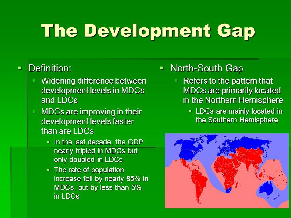 The Development Gap Definition: North-South Gap