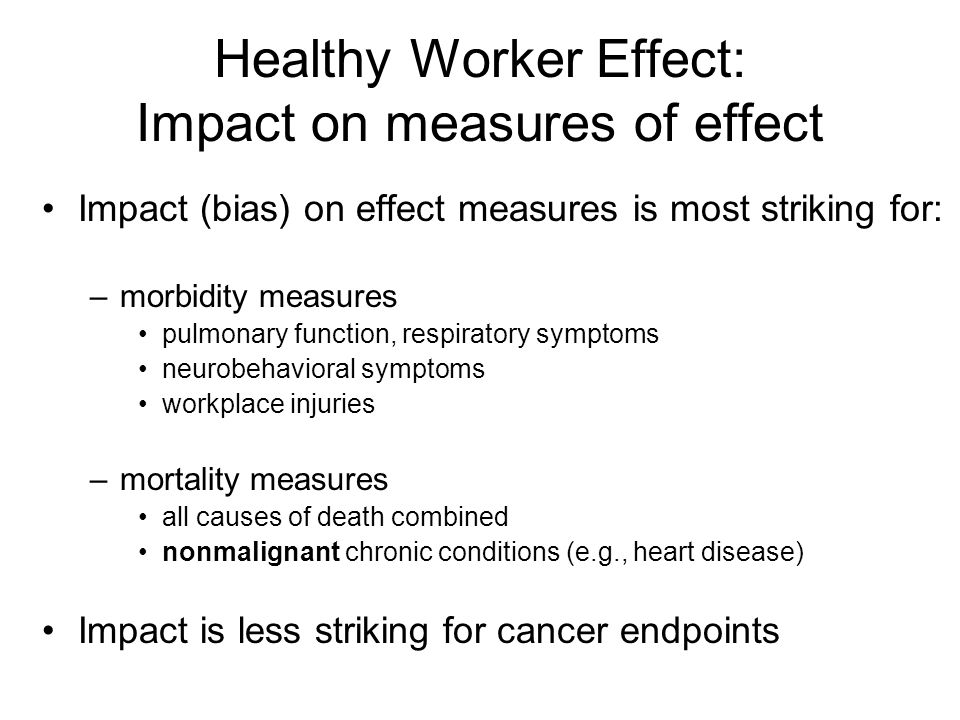 Healthy Worker Effect: Impact on measures of effect