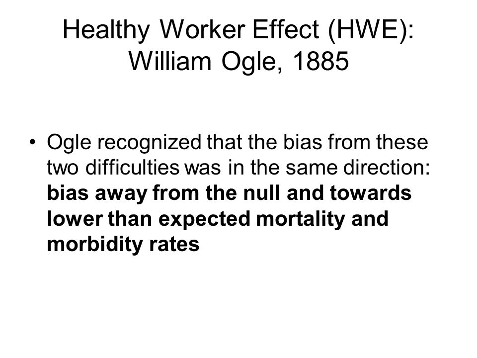 Healthy Worker Effect (HWE): William Ogle, 1885