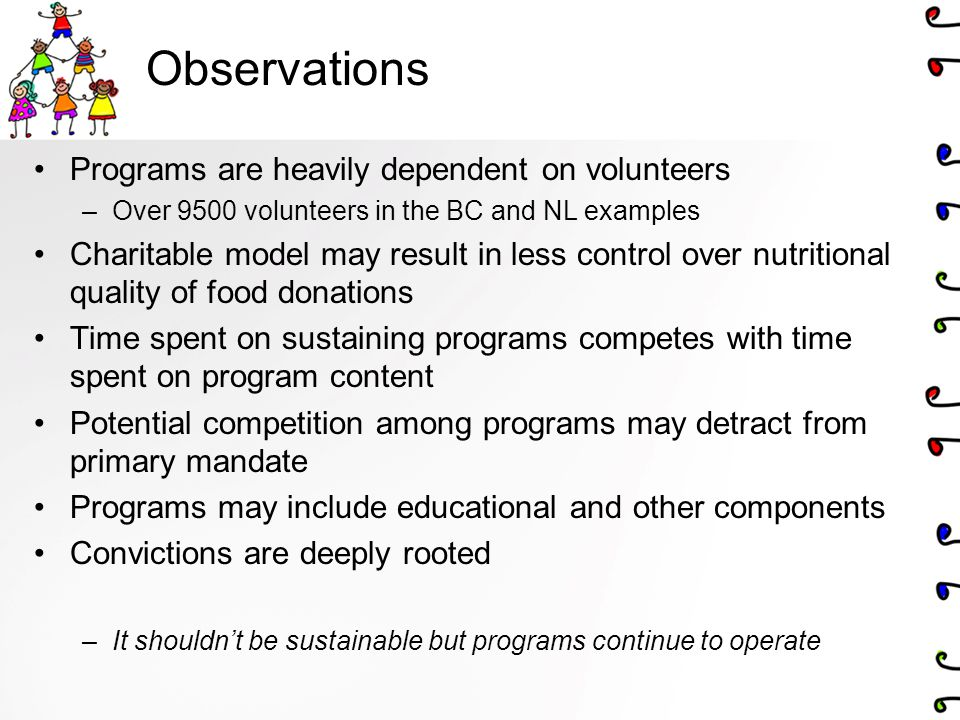 Observations Programs are heavily dependent on volunteers