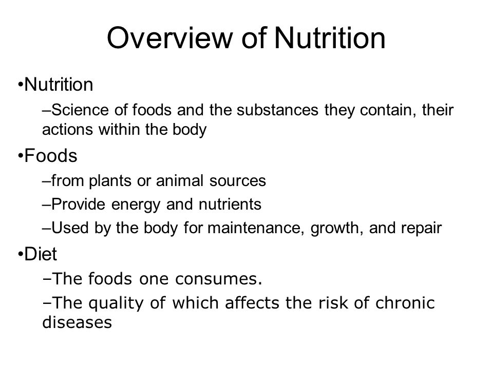 Overview of Nutrition Nutrition Foods Diet