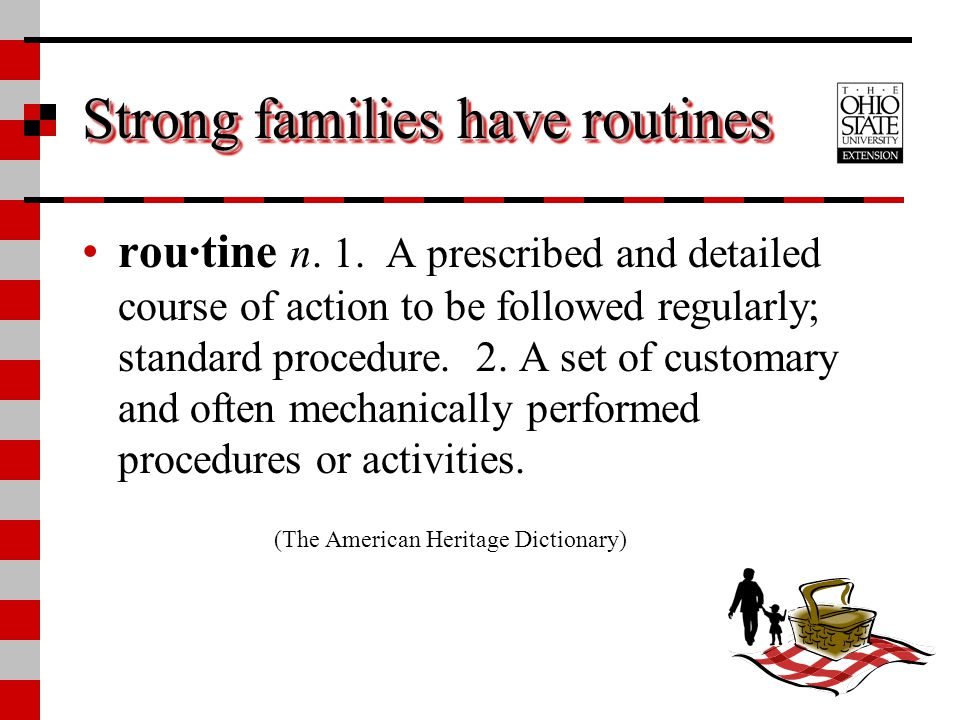 Strong families have routines