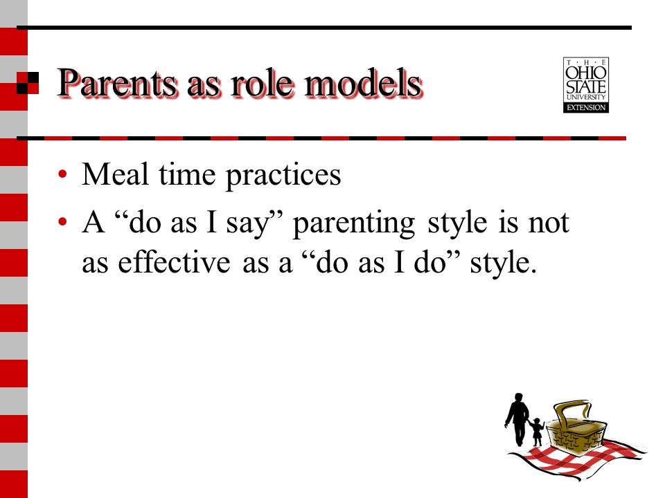 Parents as role models Meal time practices