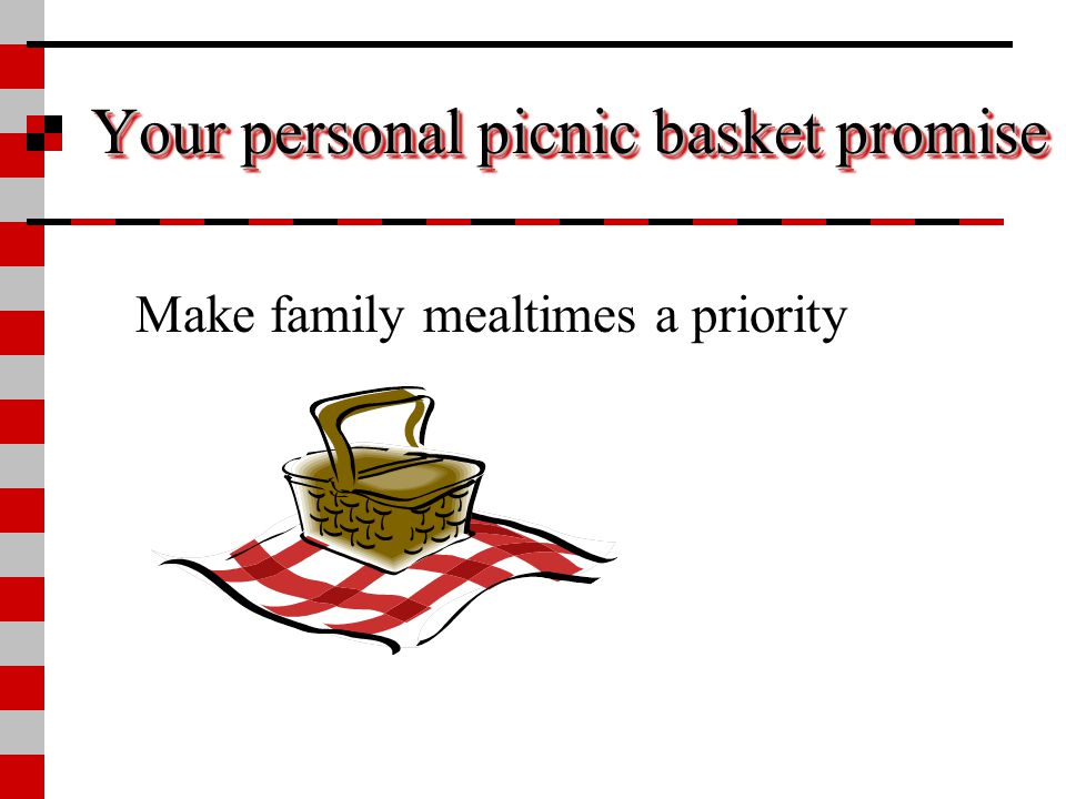 Your personal picnic basket promise