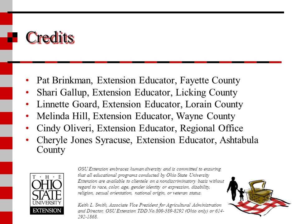 Credits Pat Brinkman, Extension Educator, Fayette County