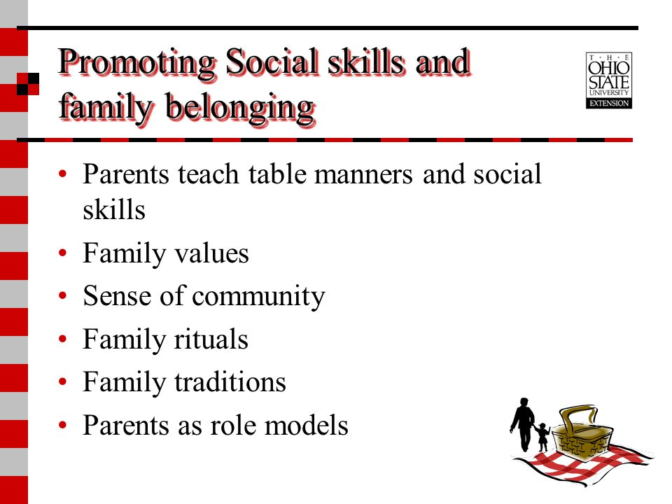 Promoting Social skills and family belonging
