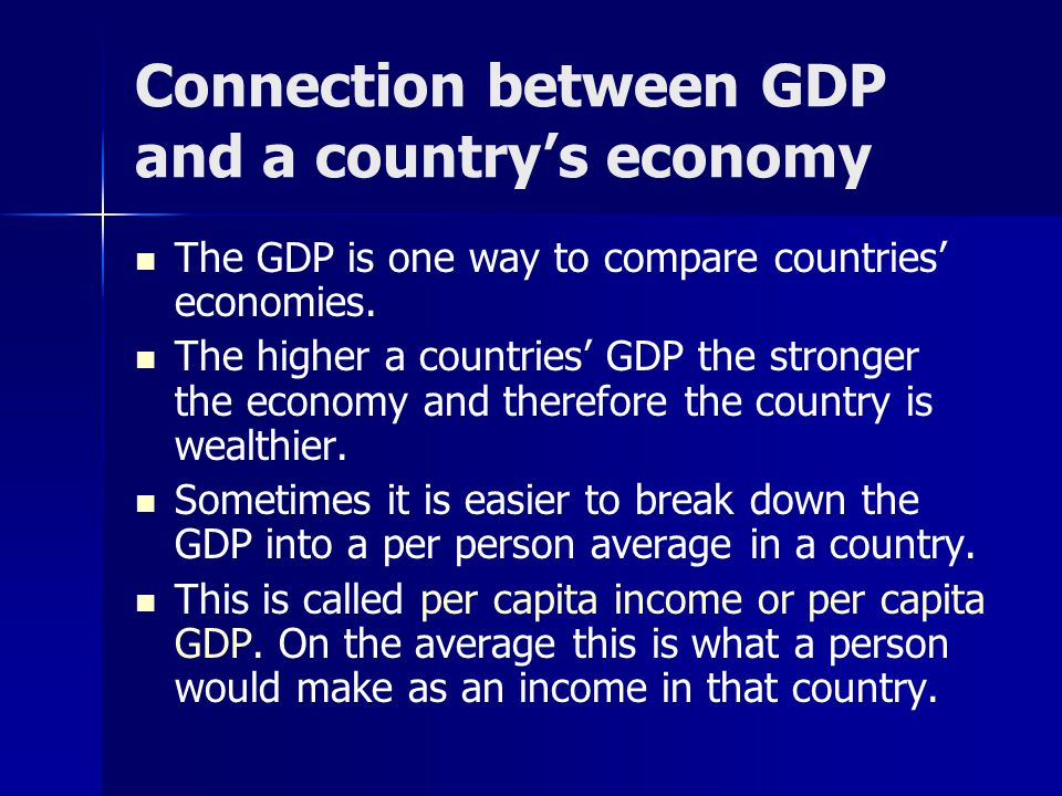 Connection between GDP and a country's economy