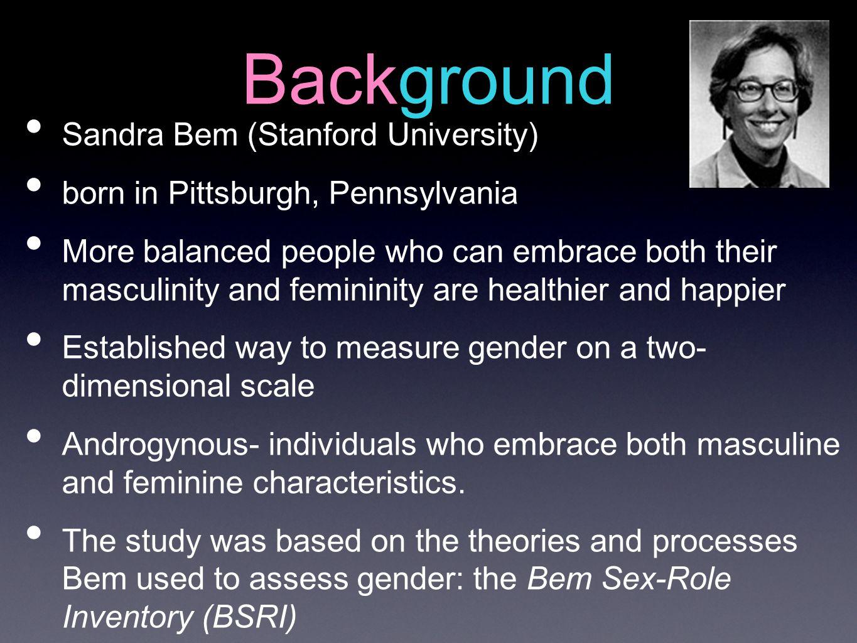 Background Sandra Bem (Stanford University)