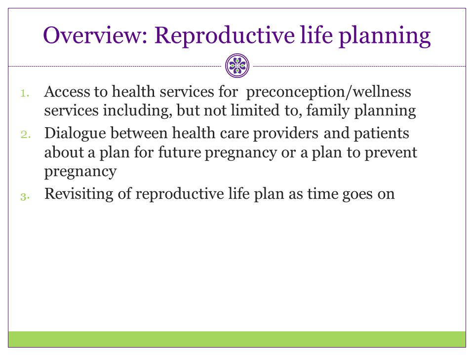Overview: Reproductive life planning