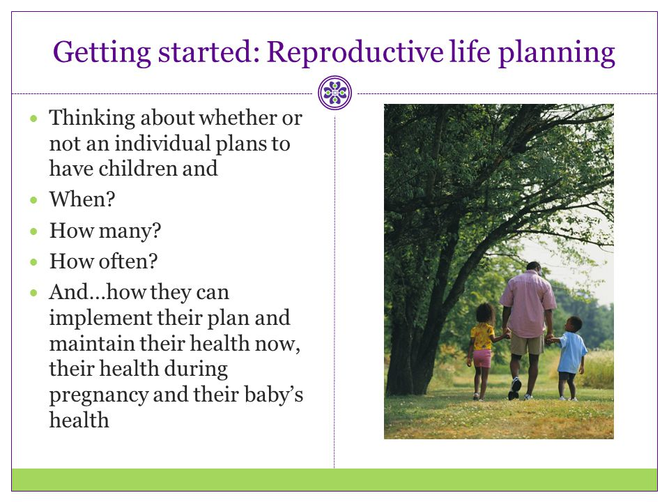 Getting started: Reproductive life planning