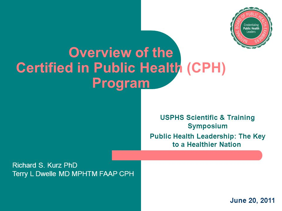 Overview of the Certified in Public Health (CPH) Program