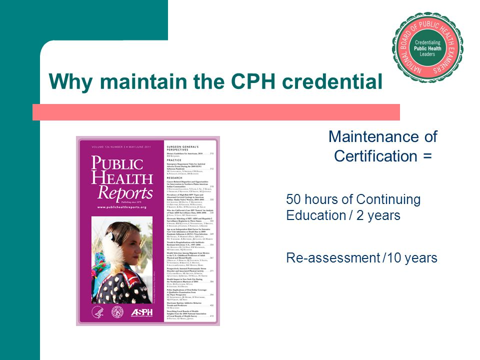 Why maintain the CPH credential