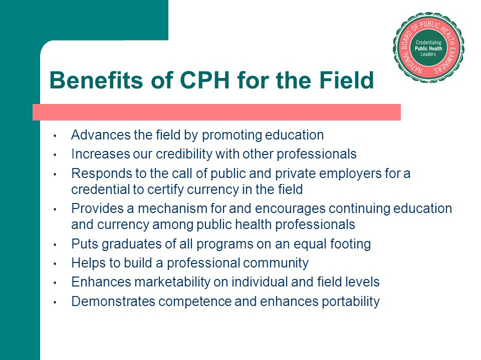 Benefits of CPH for the Field