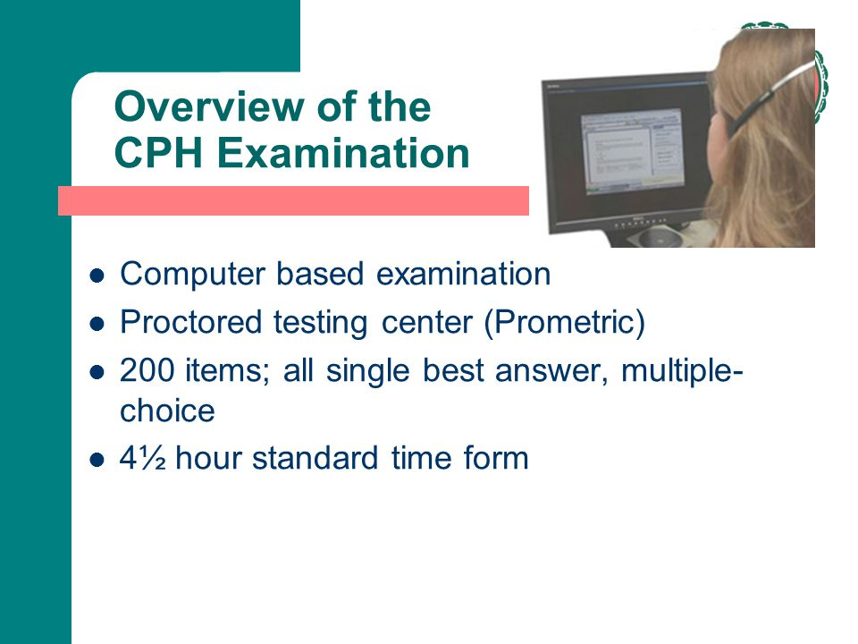 Overview of the CPH Examination