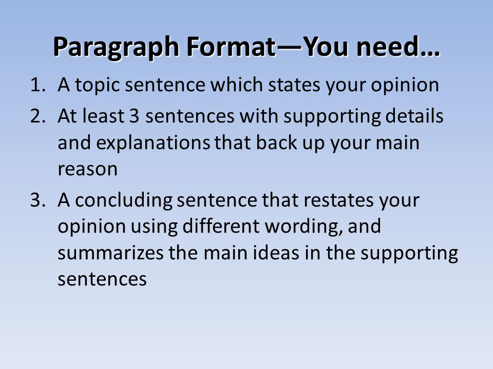 Paragraph Format—You need…