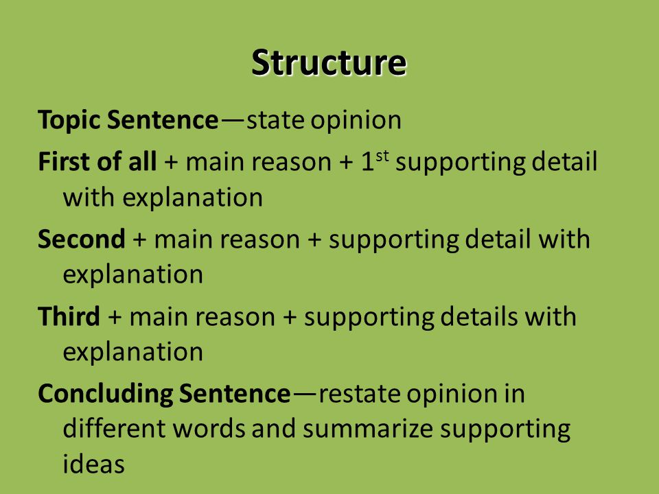 Supported Opinion Paragraph - ppt download