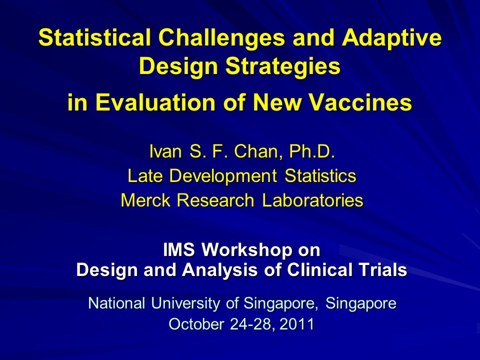 Statistical Challenges and Adaptive Design Strategies in Evaluation of New Vaccines