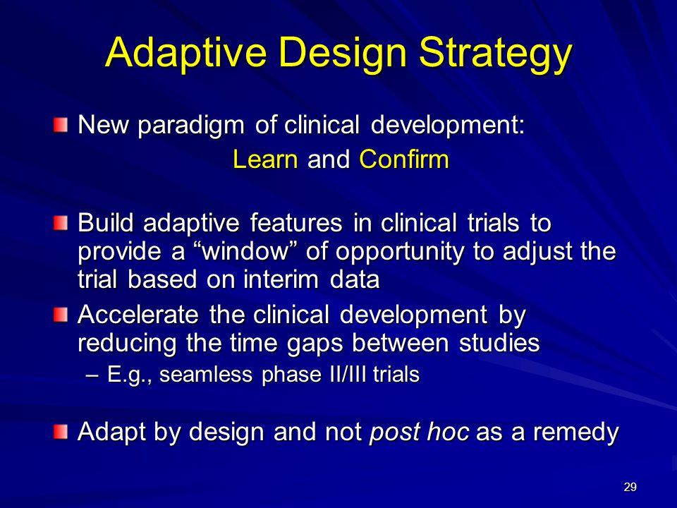 Adaptive Design Strategy