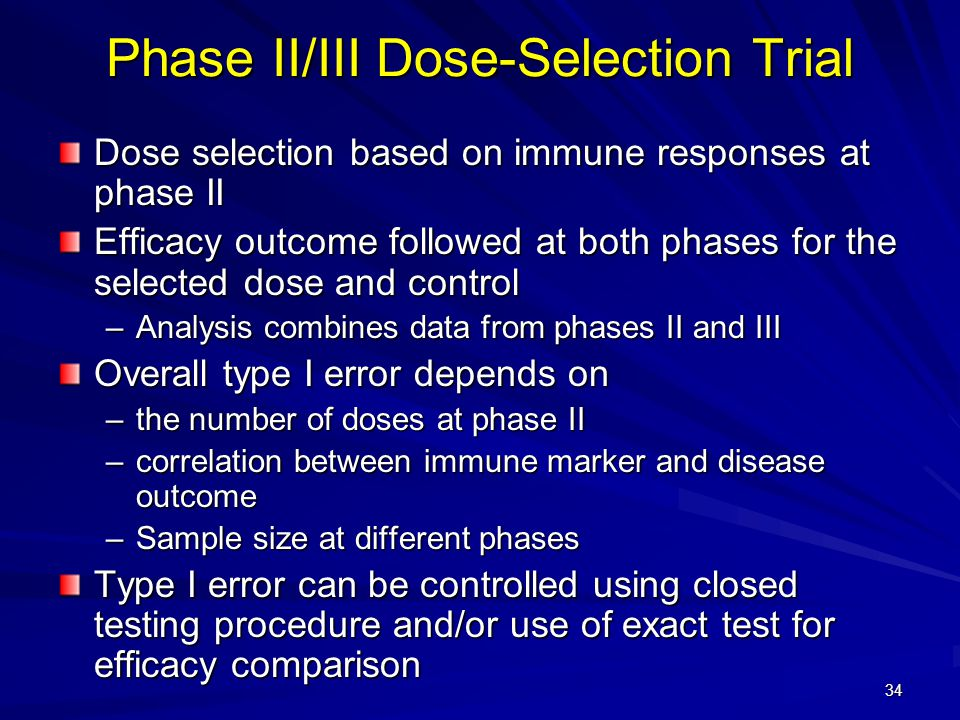 Phase II/III Dose-Selection Trial