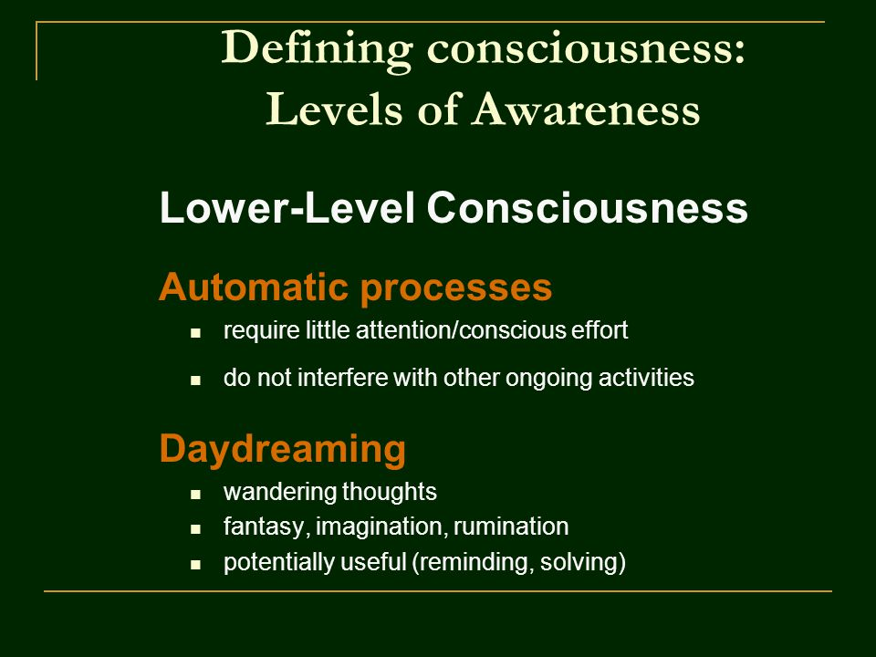 Defining consciousness: Levels of Awareness