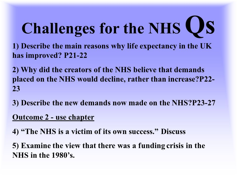Challenges for the NHS Qs