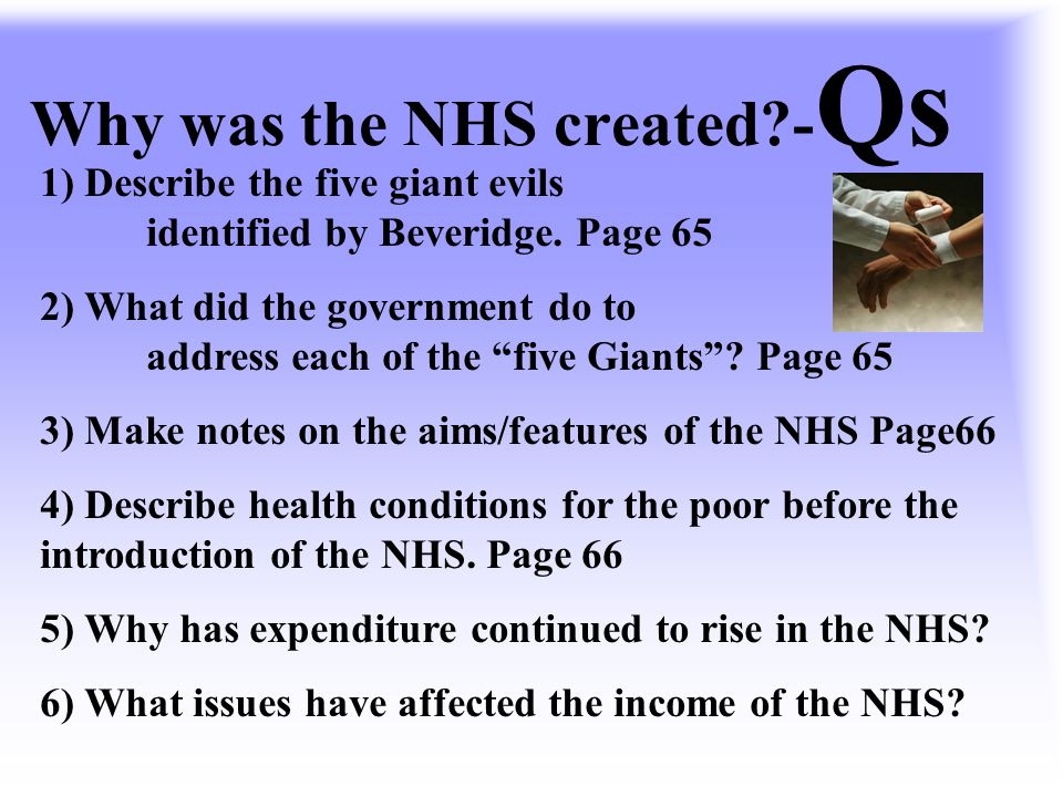 Why was the NHS created -Qs