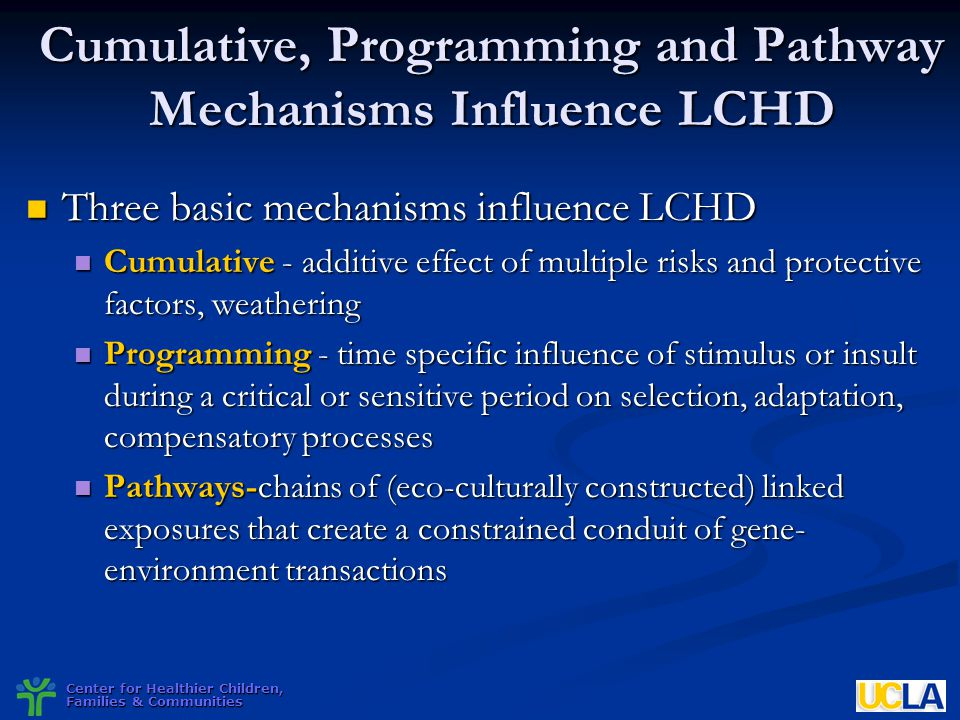 Cumulative, Programming and Pathway Mechanisms Influence LCHD