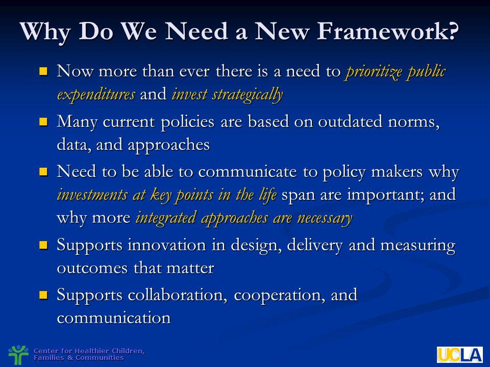 Why Do We Need a New Framework