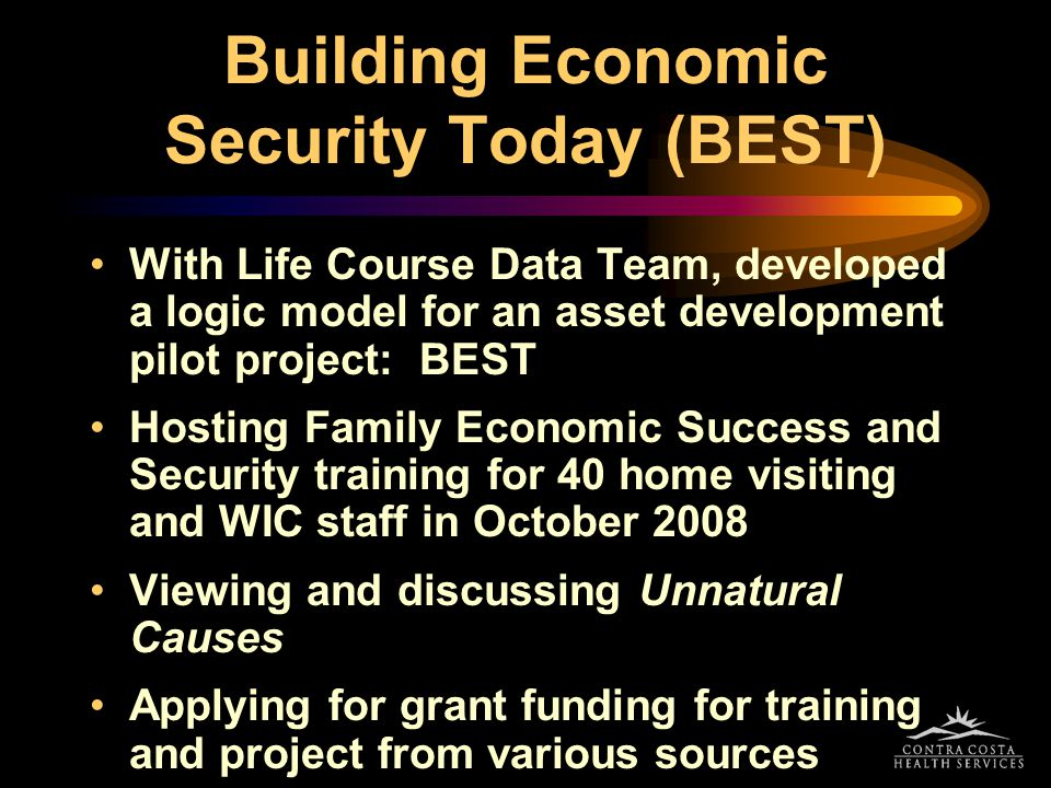 Building Economic Security Today (BEST)