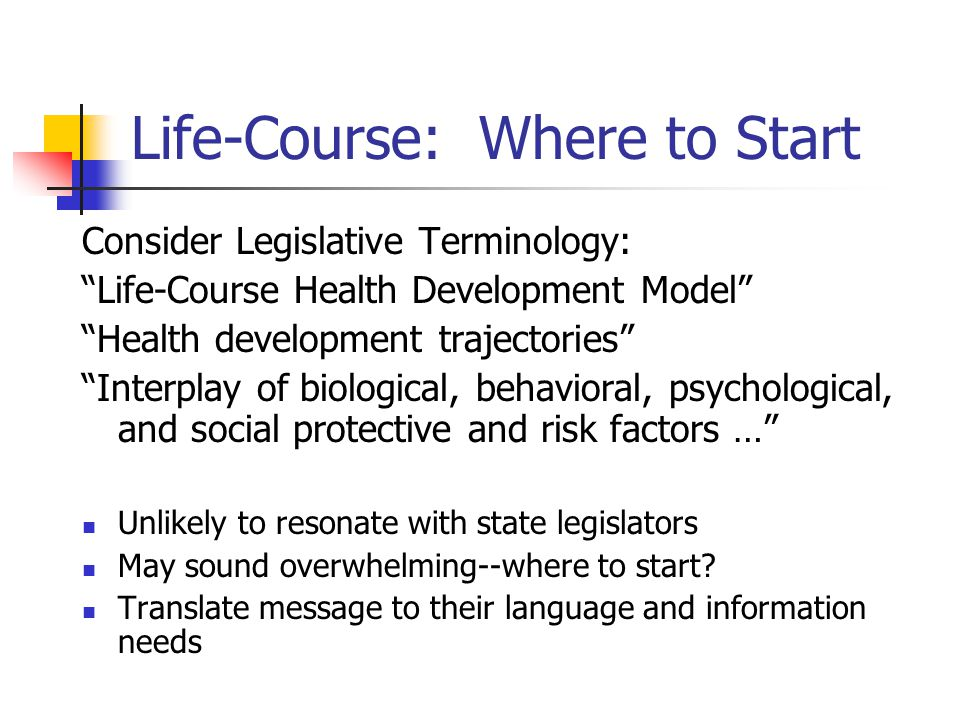 Life-Course: Where to Start