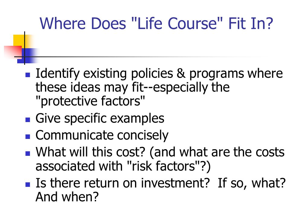 Where Does Life Course Fit In