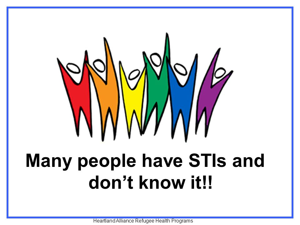 Many people have STIs and don't know it!!