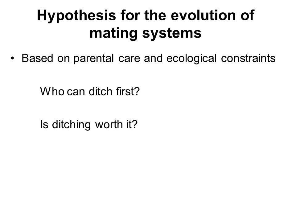 Hypothesis for the evolution of mating systems