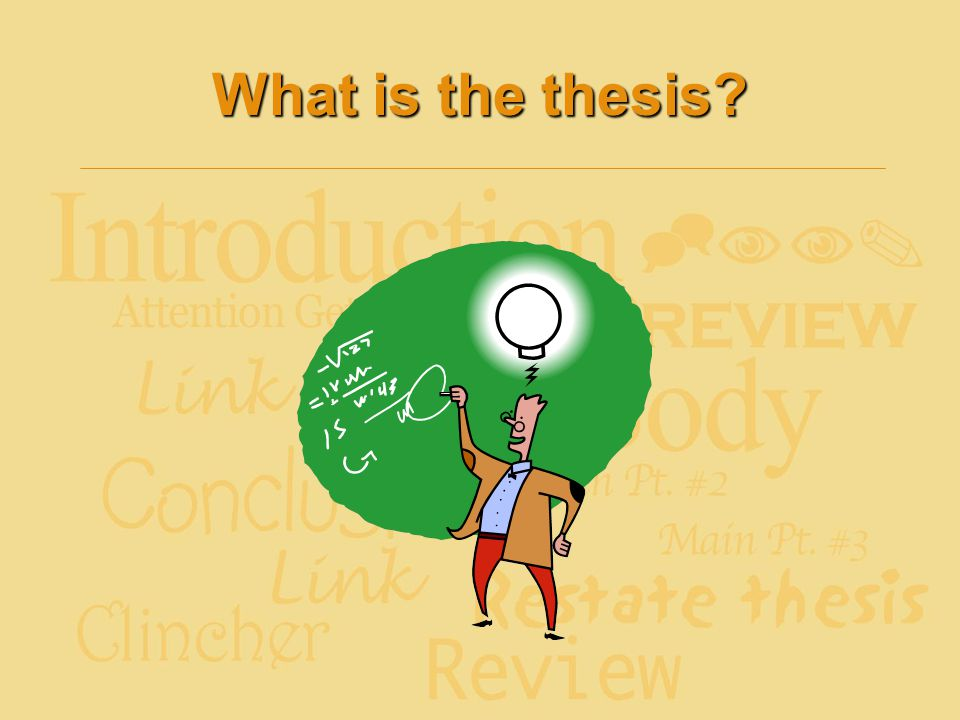 What is the thesis