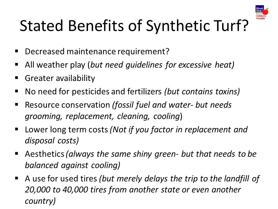 Stated Benefits of Synthetic Turf